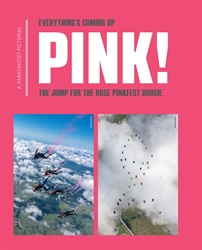 Everything's Coming Up Pink!—The Jump for the Rose Pinkfest Boogie