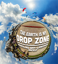 The Earth is My Drop Zone—Handling Off-Landings Safely
