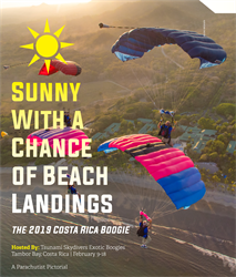 Sunny with a Chance of Beach Landings—The 2019 Costa Rica Boogie