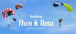 Skydiving Then and Now—50 Years of Change