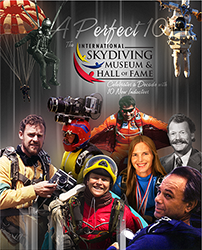 A Perfect 10—The International Skydiving Museum & Hall of Fame Celebrates a Decade with 10 New Inductees