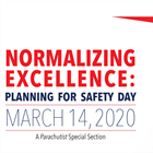 Normalizing Excellence: Planning for Safety Day 2020
