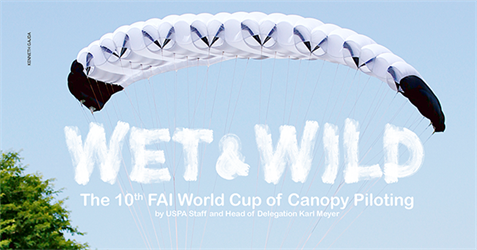 Wet and Wild—The 10th FAI World Cup of Canopy Piloting