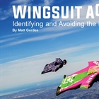 Wingsuit Accidents: Identifying and avoiding the Most Common Errors