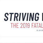 Striving for Zero—The 2019 Fatality Summary