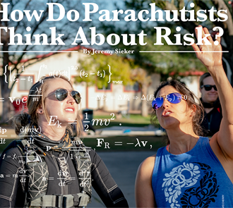How Do Parachutists Think About Risk?